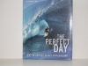 THE PERFECT DAY $50