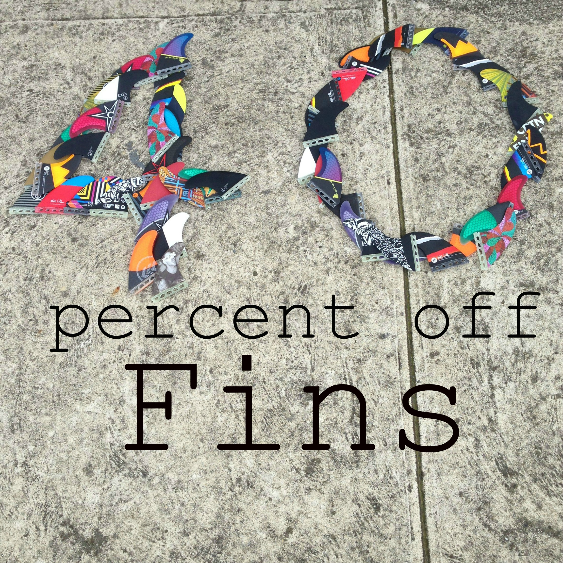 Fin Sale Until Monday 20th July