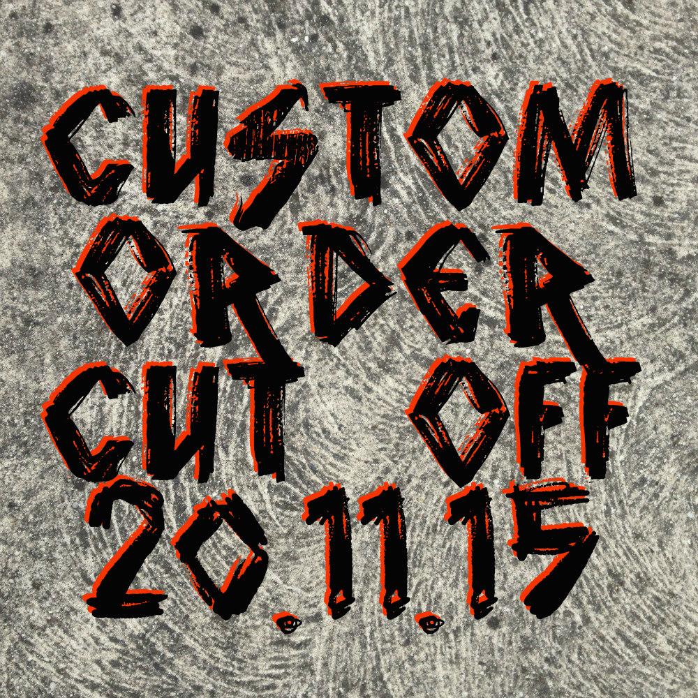 Custom Boards Cut off before Xmas