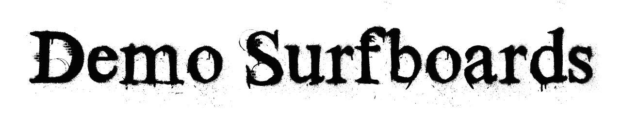New Demo Surfboards