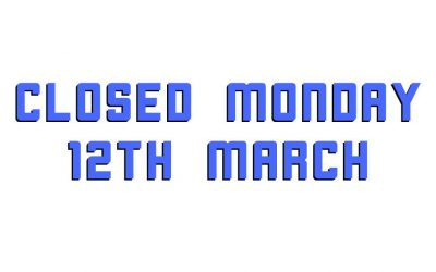 Closed Monday 12th