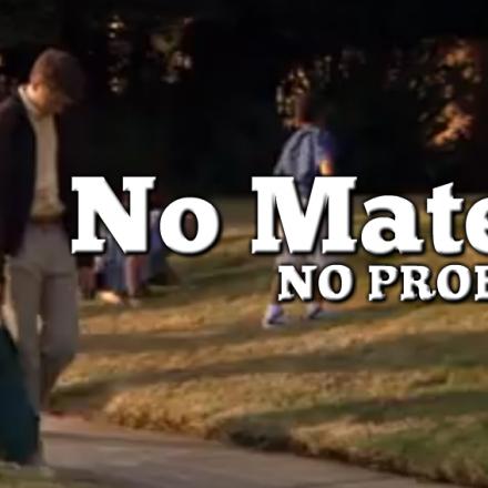 No Mates? No Problem