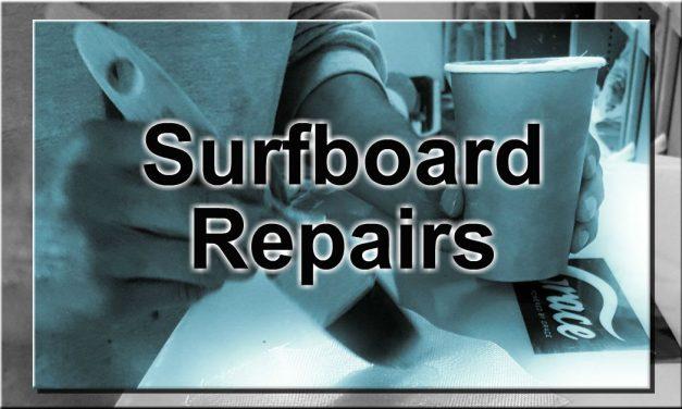 Surfboard Repairs by the Weekend