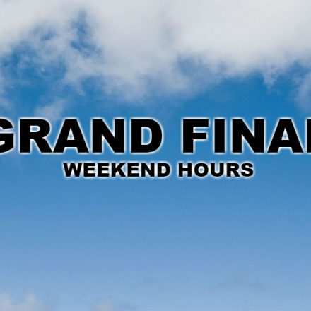 Grand Final Weekend Hours