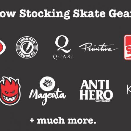 Skate stock back in store…